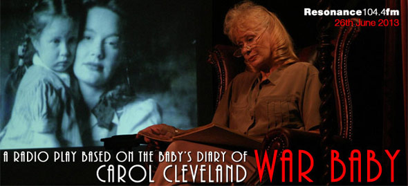 War Baby a play with Carol Cleveland, Bruce Montague and Daniel Osgood. Directed by Dimitri Devdaraiani